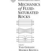 Mechanics of Fluid Saturated Rocks by Yves Gueguen