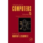 Advances in Computers: Volume 75 by Marvin V. Zelkowitz