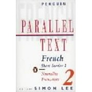 Parallel Text: French Short Stories: v. 2 by Simon Lee