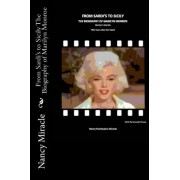 From Sardi's to Sicily the Biography of Marilyn Monroe by Nancy Maniscalco Miracle