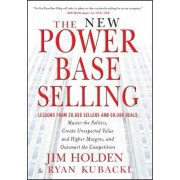 The New Power Base Selling by Jim Holden