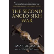 The Second Anglo-Sikh War by Amarpal Singh