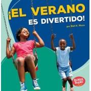 El Verano Es Divertido! (Summer Is Fun!)