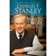 Waiting on God by Dr Charles F Stanley
