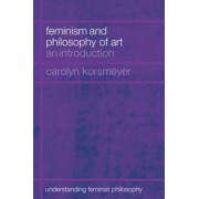 Gender and Aesthetics by Carolyn Korsmeyer