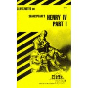 Notes on Shakespeare's King Henry IV, Pt. 1 by James K. Lowers