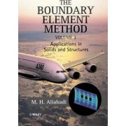 The Boundary Element Method: Applications in Solids and Structures v. 2 by M. H. Aliabadi