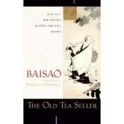 The Old Tea Seller by Baisao