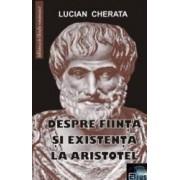 Despre fiinta si existenta la Aristotel - Lucian Cherata