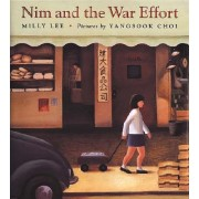 Nim and the War Effort by Milly Lee