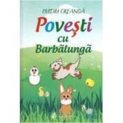 Povesti cu Barbalunga - Ovidiu Creanga
