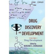 Drug Discovery and Development: Drug Development v. 2 by Mukund S. Chorghade