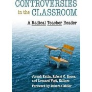 Controversies in the Classroom by Joseph B. Entin