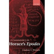 A Commentary on Horace's Epodes by Lindsay C. Watson