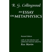 An Essay on Metaphysics by R. G. Collingwood