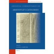 Medieval Commentaries on Aristotle's Categories by Lloyd A. Newton