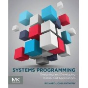 Systems Programming by Richard Anthony