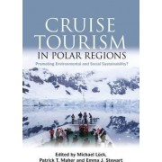 Cruise Tourism in Polar Regions by Michael Luck