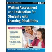 Writing Assessment and Instruction for Students with Learning Disabilities by Nancy Mather