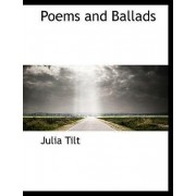 Poems and Ballads by Julia Tilt