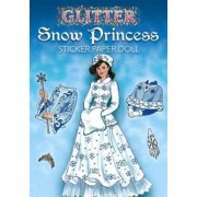 Glitter Snow Princess Sticker Paper Doll by Eileen Rudisill Miller