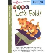 More Let's Fold! by Kumon Publishing