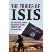 The Tribes of Isis: Infiltrating Terror Networks in the Middle East