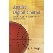 Applied Digital Control by J. R. Leigh