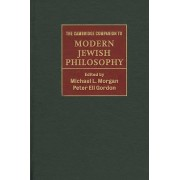 The Cambridge Companion to Modern Jewish Philosophy by Michael L. Morgan