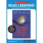 The Owl Who Was Afraid of the Dark by Sarah Snashall