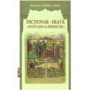 Dictionar - Erata. Invitatie La Reflectie - Melania Daniela Badic