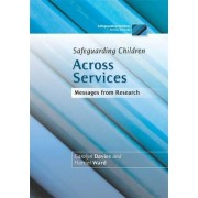 Safeguarding Children Across Services by Carolyn Davies