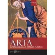 Arta. Istoria vizuală a artelor plastice (2012)