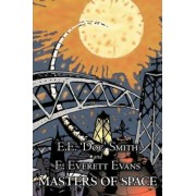 Masters of Space by E. E. Smith, Science Fiction, Adventure, Space Opera by E E 'Doc' Smith