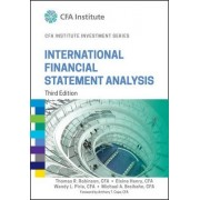 International Financial Statement Analysis, Third Edition (Cfa Institute Investment Series) by Thomas R. Robinson