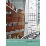 Environmental Issues for Architecture by David Lee Smith