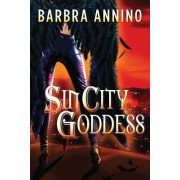 Sin City Goddess by Barbra Annino