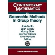 Geometric Methods in Group Theory by Jose Burillo