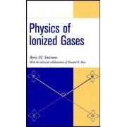 Physics of Ionized Gases by Boris M. Smirnov