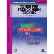 Tunes for French Horn Technic, Level Three by James D Ployhar