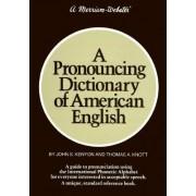 A Pronouncing Dictionary of American English by John S. Kenyon