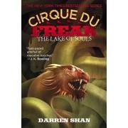 Cirque Du Freak #10: The Lake of Souls by Darren Shan