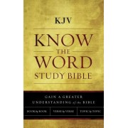 KJV, Know the Word Study Bible, Hardcover, Red Letter Edition: Gain a Greater Understanding of the Bible Book by Book, Verse by Verse, or Topic by Top