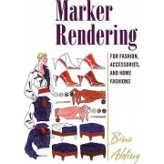 Marker Rendering for Fashion, Accessories, and Home Fashion by Bina Abling