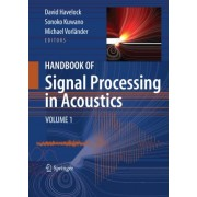 Handbook of Signal Processing in Acoustics by David Havelock
