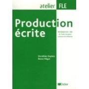 Production Ecrite by Dorothée Dupleix