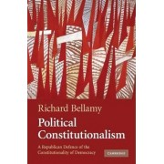 Political Constitutionalism by Professor Richard Bellamy