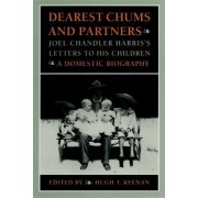 Dearest Chums and Partners by Joel Chandler Harris