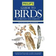 Philip's Guide to Birds of Britain and Europe by Hykan Delin