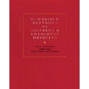 Cambridge Textbook of Accident and Emergency Medicine by David V. Skinner